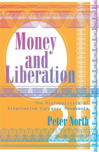 Money and Liberation