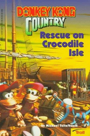Rescue on Crocodile Isle (Donkey Kong Country) by Michael Teitelbaum