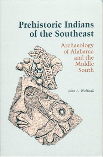 Prehistoric Indians of the Southeast