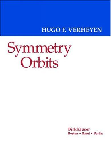 Symmetry orbits by Hugo F. Verheyen