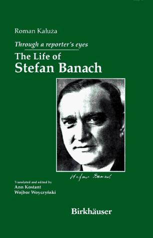 Image 0 of Through a Reporter's Eyes: The Life of Stefan Banach
