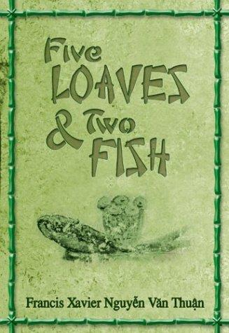 Five Loaves & Two Fish by Francis Xavier Nguyen Van Thuan