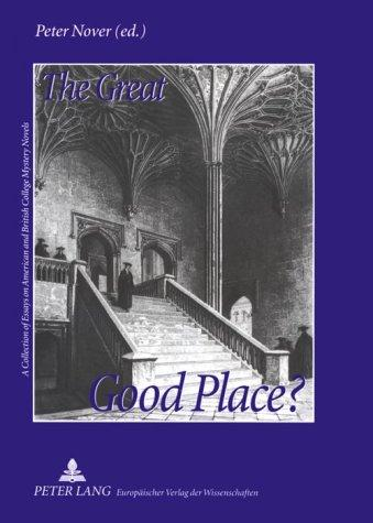 The Great Good Place by Peter Nover