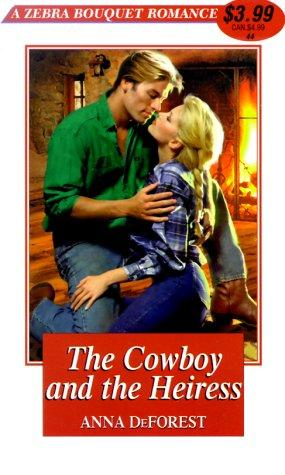 The cowboy and the heiress by Anna DeForest