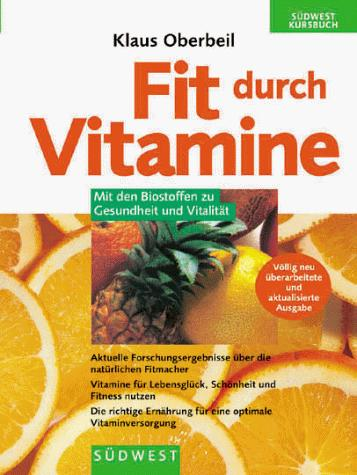 Fit durch Vitamine by Klaus Oberbeil
