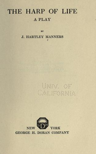 The harp of life by John Hartley Manners