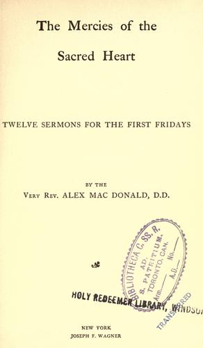 The mercies of the Sacred Heart by MacDonald, Alexander