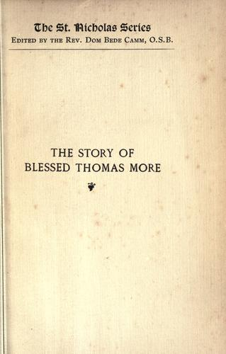 The story of Blessed Thomas More by Nun of Tyburn Convent.