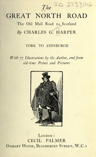 The Great North road by Charles George Harper