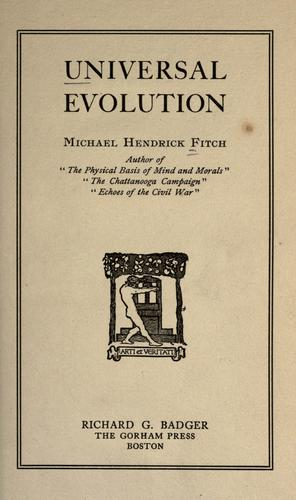 Universal evolution by Michael Hendrick Fitch