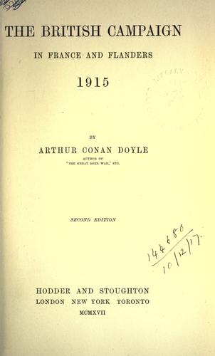 The British campaign in France and Flanders by Sir Arthur Conan Doyle
