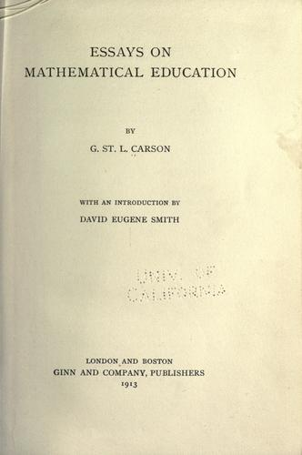 Essays on mathematical education by Carson, G. St. L.