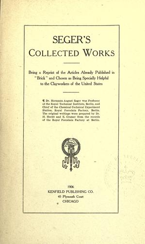Seger's collected works by Hermann August Seger
