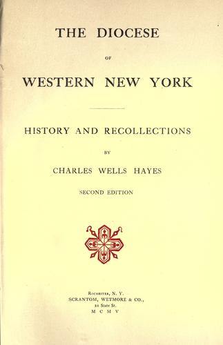The Diocese of Western New York by Charles Wells Hayes