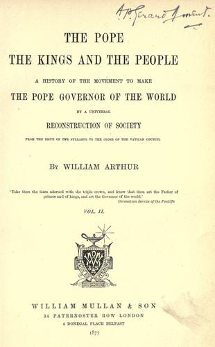 The pope, the kings and the people by Arthur, William