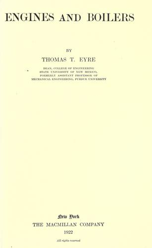 Engines and boilers by Thomas Taylor Eyre