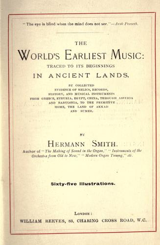 The world's earliest music by Hermann Smith