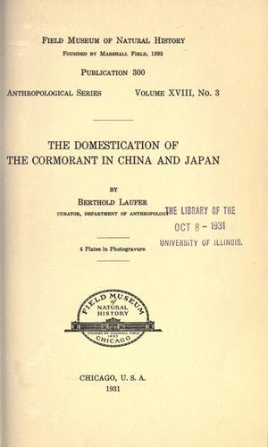 The domestication of the cormorant in China and Japan by Berthold Laufer