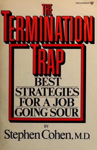 The termination trap by Cohen, Stephen