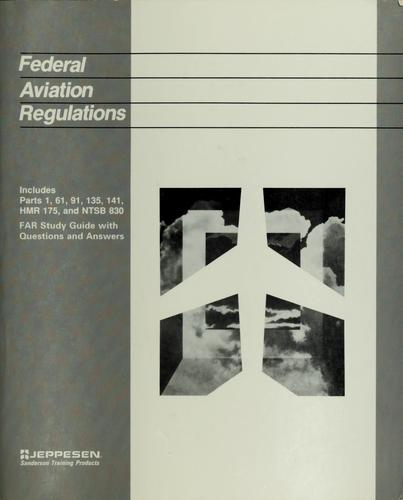 Federal aviation regulations by Jeppesen Sanderson, inc, inc Jeppesen Sanderson