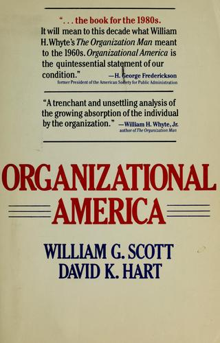 Organizational America by William G. Scott