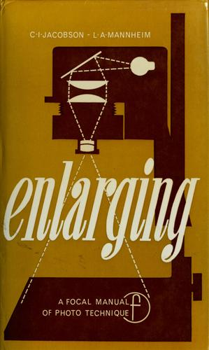 Enlarging by Kurt Jacobsohn