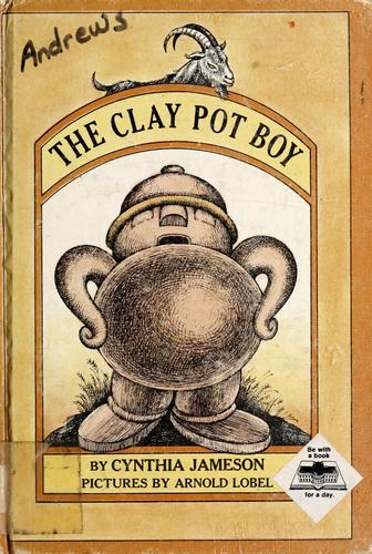 The Clay Pot Boy by Cynthia Jameson