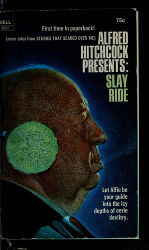 Alfred Hitchcock presents Slay ride by Alfred Hitchcock