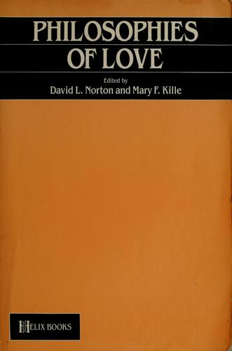 Philosophies of love by David L. Norton