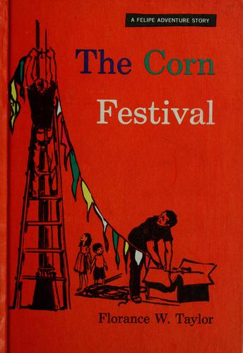 The corn festival by Florance Walton Taylor
