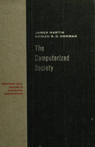 The computerized society by James Martin