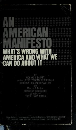 An American manifesto by Richard J. Barnet