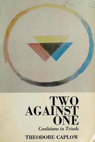 Two against one by Theodore Caplow