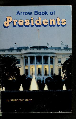 Arrow book of Presidents
