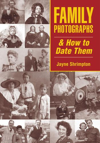 Family photographs & how to date them by Jayne Shrimpton