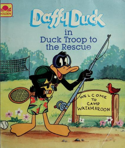 Daffy Duck in Duck Troop to the rescue by Jean Little