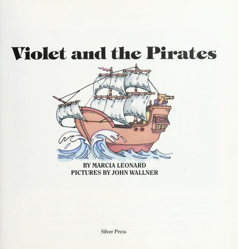 Violet and the pirates by Marcia Leonard
